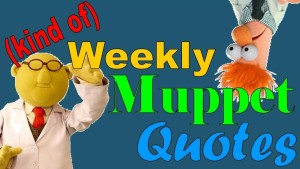 (Kind of) Weekly Muppet Quotes Spotlight: Bunsen and Beaker