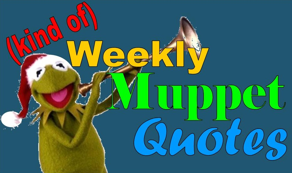 Kind of) Weekly Muppet Quotes – Christmas Spotlight Part 2   The ...