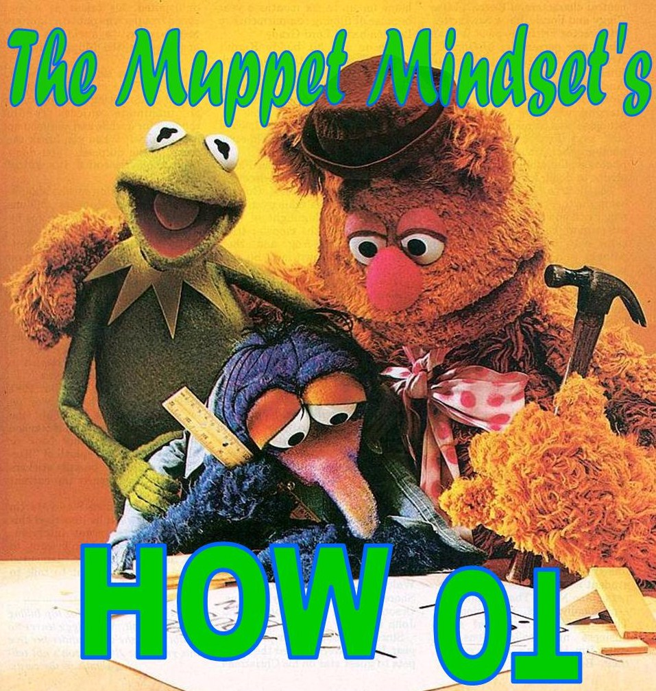 Keep Calm And Movin Right Along The Muppets: The Muppet Mindset