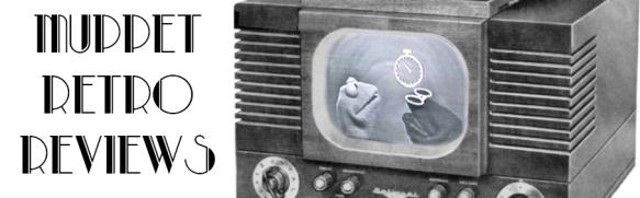 Muppet Retro Reviews2