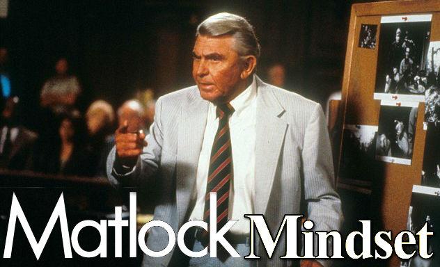 Matlock Mindset