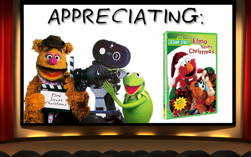 Appreciating: Elmo Saves Christmas | The Muppet Mindset