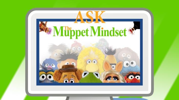 AskMuppetMindset
